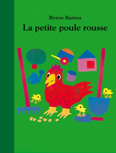 La Petite Poule Rousse Byron Barton