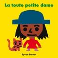 Byron Barton - La toute petite dame.