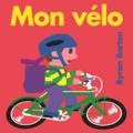Byron Barton - Mon vélo.