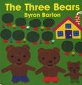 Byron Barton - The Three Bears.