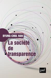 Byung-Chul Han - La société de transparence.