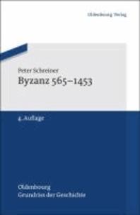 Byzanz 565-1453.