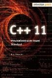C++11 - Praxiswissen zum neuen Standard.