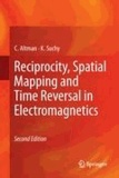 C. Altman et K. Suchy - Reciprocity, Spatial Mapping and Time Reversal in Electromagnetics.