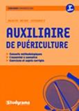 C Bacchini et C. Binet - Auxiliaire de puériculture.