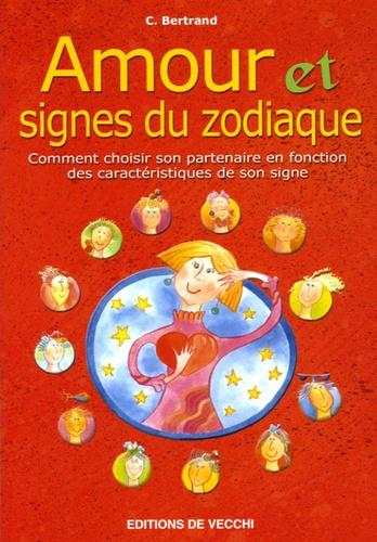 C Bertrand - Amour et signes du zodiaque.