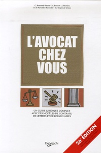 C Bertrand-Barrez et M Bressot - L'avocat chez vous - Le conseiller juridique pour tous.