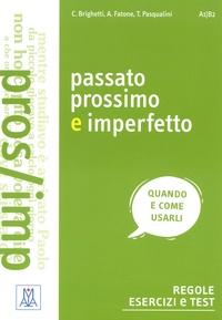 C Brighetti et A Fatone - Passato prossimo e imperfetto.