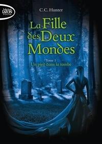 Téléchargez des livres gratuits pour iphone 3 La fille des deux mondes Tome 1 iBook DJVU (French Edition) par C.C. Hunter
