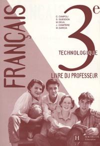 C Campoli et S Guesdon - Français 3e technologique - Livre du professeur.