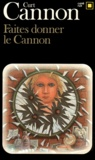 C Cannon - Faites donner le cannon.