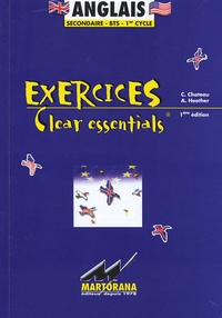C Chateau et A Heather - Anglais - Exercices Clear essentials.