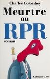 C Colombey - Meurtre au RPR.