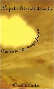 C Combes - Le petit livre de demain - Promesses des temps futurs.
