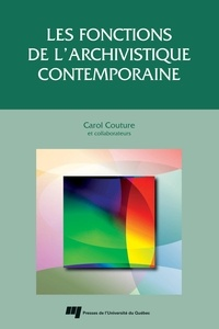 C Couture - Les fonctions de l'archivistique contemporaine.
