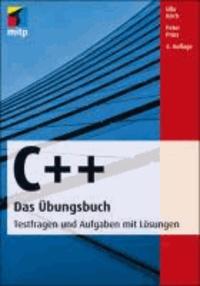 C++  Das Übungsbuch - Testfragen und Aufgaben mit Lösungen.