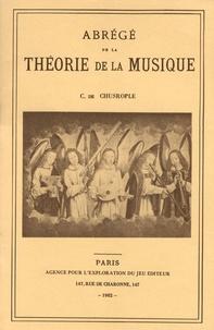 C. de Chusrople - Abrégé de la théorie de la musique.