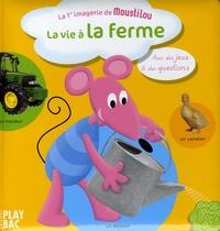 C Despine et Anne-Sophie Congar - La vie à la ferme.