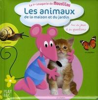 C Despine et Anne-Sophie Congar - Les animaux de la maison et du jardin.