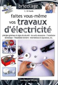 C Di Nardo - Faites vous-même vos travaux d'électricité.