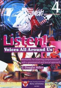 C-Douglas Billet - Listen! Voices Around us ! 4 Upper-Intermediate - Student Book.