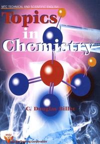C. Douglas Billet - Topics in Chemistry.