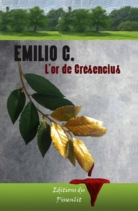 C. Emilio - L'or de Crésencius.