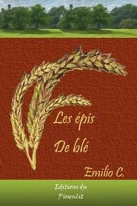 C. Emilio - Les épis de blé.