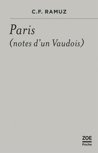 C.f. Ramuz - Paris - (Notes d'un Vaudois).