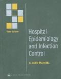 C-Glen Mayhall - Hospital Epidemiology and Infection Control.