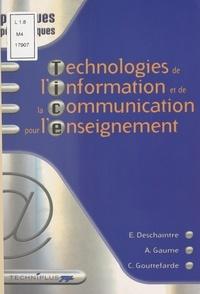 C Gouttefarde et A Gaume - Technologies de l'information et de la communication pour l'enseignement.