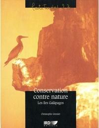 C Grenier - Conservation contre nature - Les îles Galàpagos.
