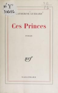 C Guerard - CES PRINCES.