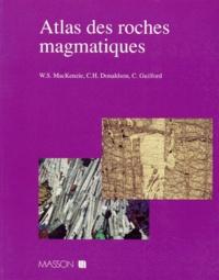 C-H Donaldson et C Guilford - Atlas des roches magmatiques.