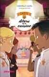 C.H.E.F.S - Stars de la cuisine - Tome 3.