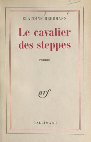 LE CAVALIER DES STEPPES