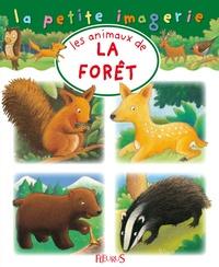 C Hublet et Hélène Grimault - Les animaux de la forêt.