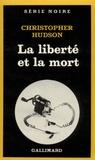 C Hudson - La liberté et la mort.