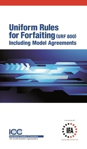 C. & ifa icc Banking - ICC Uniform Rules for Forfaiting URF 800 English Version.