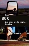 C-J Box - Au bout de la route, l'enfer.