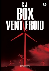 C.J. Box - Vent froid.