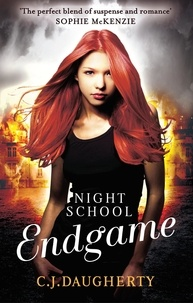 C. J. DAUGHERTY - Night School: Endgame - Number 5 in series.
