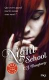 C-J Daugherty - Night School Tome 1 : .