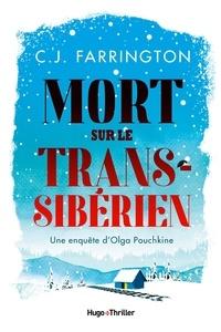 C.j. Farrington - Mort sur le Transsibérien - Extrait offert.