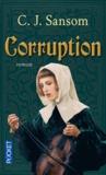 C-J Sansom - Corruption.