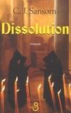 C-J Sansom - Dissolution.