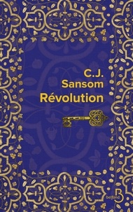 C-J Sansom - Révolution.
