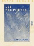 C. Janne-Lafosse - Les Prophètes.