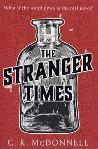 C. K. McDonnell - The Stranger Times.