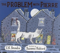 C.K. Smouha et Suzanna Hubbard - The problem with Pierre.